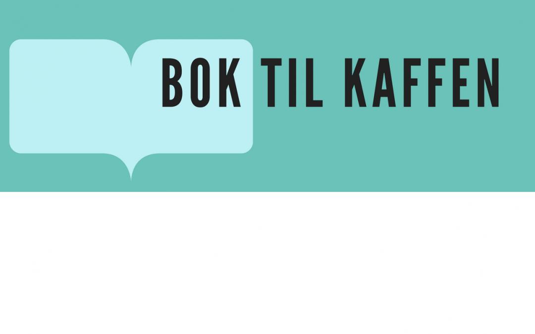 Bok til kaffen starter fredag 23. februar!