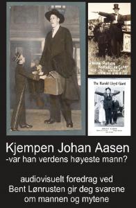 Kjempen Johan Aasen - var han verdens høyeste mann?